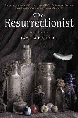 The Resurrectionist by Jack O'Connell image