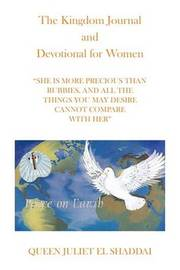 The Kingdom Journal and Devotional for Women by Queen Juliet El Shaddai image