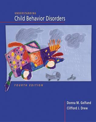 Understanding Child Behavioral Disorders by Donna M. Gelfand