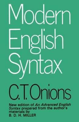 Modern English Syntax by C.T. Onions