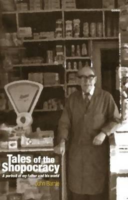 Tales of the Shopocracy by John Barnie image