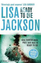 Ready to Die by Lisa Jackson