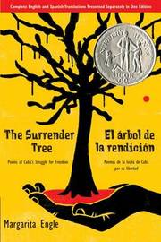 The Surrender Tree/El Arbol de La Rendicion by Margarita Engle image