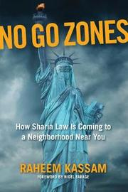 No Go Zones by Raheem Kassam