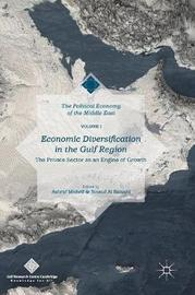 Economic Diversification in the Gulf Region, Volume I