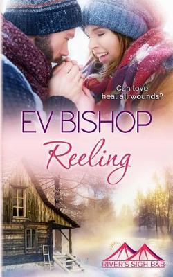 Reeling by Ev Bishop