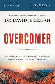 Overcomer Study Guide by David Jeremiah
