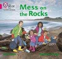 Mess on the Rocks by Zoe Clarke