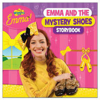 The Wiggles: Emma and the Mystery Shoes Storybook by The Wiggles image