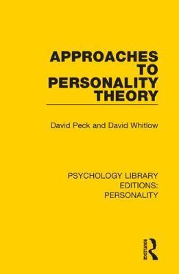 Approaches to Personality Theory by David Peck
