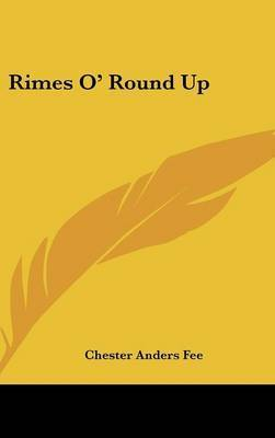 Rimes O' Round Up by Chester Anders Fee