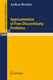 Approximation of Free-Discontinuity Problems by Andrea Braides
