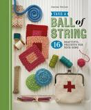 Take a Ball of String by Jemima Schlee