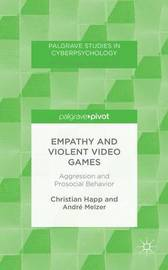 Empathy and Violent Video Games by Christian Happ