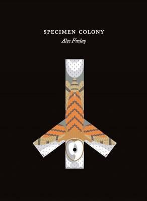 Specimen Colony by Alec Finlay