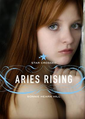 Aries Rising (Star Crossed #1) by Bonnie Hearn Hill image