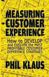 Measuring Customer Experience by Philipp Klaus