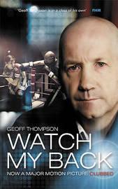 Watch My Back by Geoff Thompson