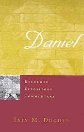 Daniel by Iain M. Duguid