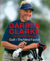 Golf - The Mind Factor by Darren Clarke