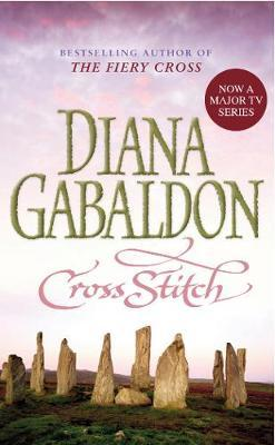 Cross Stitch (Outlander #1) by Diana Gabaldon