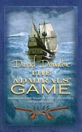 The Admirals' Game by David Donachie image