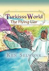 Turkisss World- The Flying Liar by Ken Selwonk