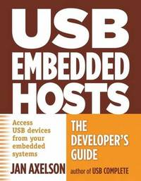 Usb Embedded Hosts by Jan Axelson