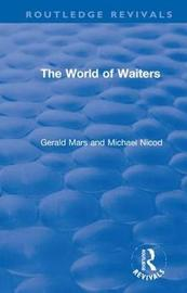 The World of Waiters by Gerald Mars
