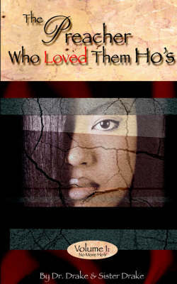 The Preacher Who Loved Them Ho's by Dr. Drake image