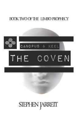 Canopus and Keel - The Coven by Stephen Jarrett
