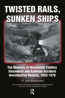 Twisted Rails, Sunken Ships by John R. Brockman