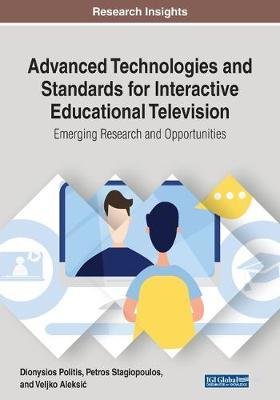 Advanced Technologies and Standards for Interactive Educational Television