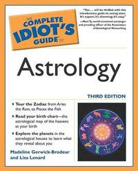The Complete Idiot's Guide to Astrology by Lisa Lenard image