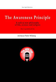 The Awareness Principle by Peter Wilberg