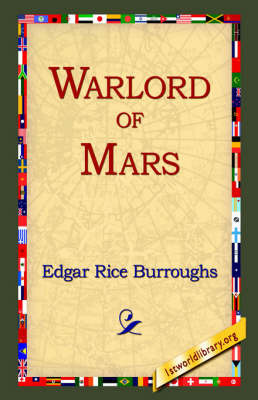 Warlord Of Mars by Edgar , Rice Burroughs