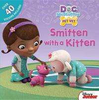 Doc McStuffins Smitten with a Kitten by Disney Book Group