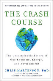 The Crash Course by Chris Martenson