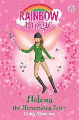 Helena the Horseriding Fairy (Rainbow Magic #57 - Sporty Fairies series) by Daisy Meadows