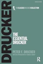The Essential Drucker by Peter Ferdinand Drucker
