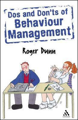 Dos and Don'ts of Behaviour Management by Roger Dunn image