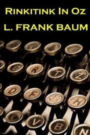 Lyman Frank Baum - Rinkitink in Oz by Lyman Frank Baum image