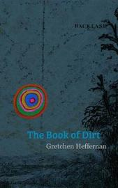 Book of Dirt by Gretchen Heffernan image