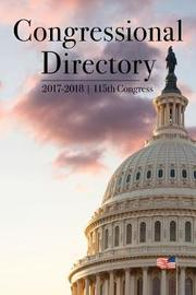 Congressional Directory, 2017-2018, 115th Congress by Joint Committee on Printing
