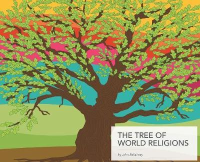The Tree of World Religions, Second Edition (Hardcover) by John Bellaimey image