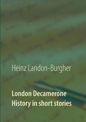 London Decamerone by Heinz Landon-Burgher