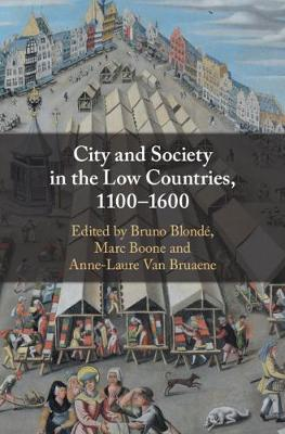 City and Society in the Low Countries, 1100-1600 image