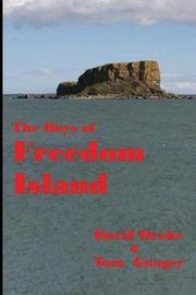 The Boys of Freedom Island by Tom Gnagey