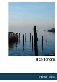 A Se Tordre by Alphonse Allais image