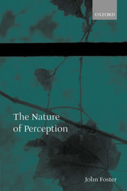 The Nature of Perception by John Foster image